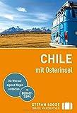 Stefan Loose Reiseführer Chile mit Osterinsel: mit Reiseatlas - Susanne Asal, Hilko Meine