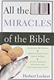 All the Miracles of the Bible (All: Lockyer)