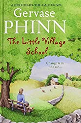 The Little Village School by Gervase Phinn (2012-02-06)