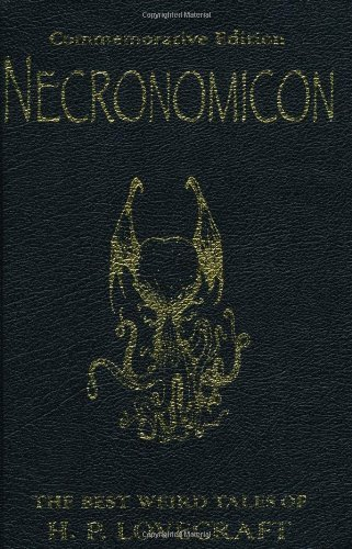 By H.P. Lovecraft Necronomicon: The Best Weird Tales of H.P. Lovecraft: The Best Weird Fiction of H.P. Lovecraft (GOLLANCZ S.F.) (Commemorative Ed)