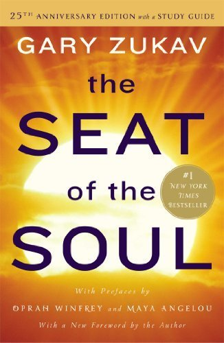 the-seat-of-the-soul-25th-anniversary-edition-with-a-study-guide-by-gary-zukav-2014-03-11