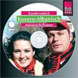 Reise Know-How Kauderwelsch AusspracheTrainer Kosovo-Albanisch (Audio-CD): Kauderwelsch-CD - Saskia Drude-Koeth, Wolfgang Koeth
