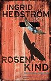 Rosenkind: Kriminalroman (Astrid Sammils)