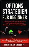 Optionsstrategien für Beginner: Schritt für Schritt