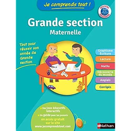 Maternelle GS, toutes les matières : graphisme, lecture, maths - Je comprends tout - conforme au programme de Grande Section