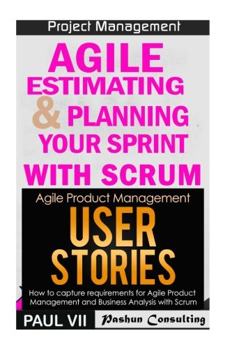 agile-product-management-agile-estimating-planning-your-sprint-with-scrum-user-stories-21-tips-scrum