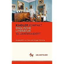 Kindler Kompakt: Englische Literatur, 19. Jahrhundert