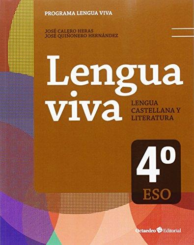 Lengua Viva 4 º ESO. Ed. 2016 (LENGUA VIVA. Edicion 2015-2016) - 9788499218168