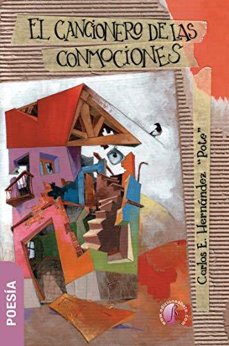 El cancionero de las conmociones (Poesía) eBook: Carlos E ...