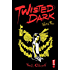 Twisted Dark Volume 3