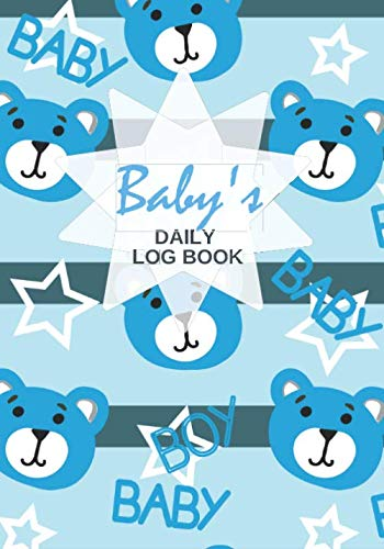 Baby's Daily Log Book: Baby Daily Log book Record Keeper, Toddler Logs Logbook Notebook for Health Care, Immunization, Daily Activity Tracker, Gifts ... x 10