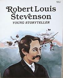 Robert Louis Stevenson: Young Storyteller
