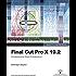 Apple Pro Training Series: Final Cut Pro X 10.2: Professional Post-Production
