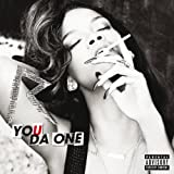 You Da One (Explicit Version) [Explicit]