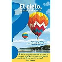 El Cielo, El Aire Y El Viento / The Sky, the Air, and the Wind (Altea Benjamin Collection)
