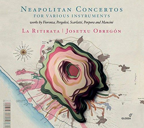 Neapolitan Concertos for various Instruments (Mancini Francesco)