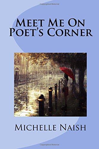 Meet Me On Poet's Corner por Michelle Naish