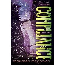 Compliance (The Dust Chronicles) by Maureen McGowan (2014-06-10)