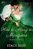 How to Marry a Marquess (Wedded by Scandal Book 3)