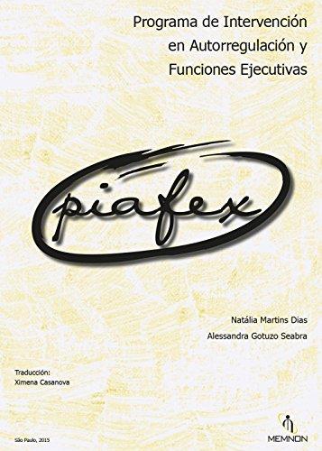 Piafex: Programa de Intervención en Autorregulación y Funciones Ejecutivas Descargar PDF