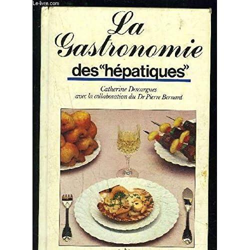 La Gastronomie des hépatiques et colopathes
