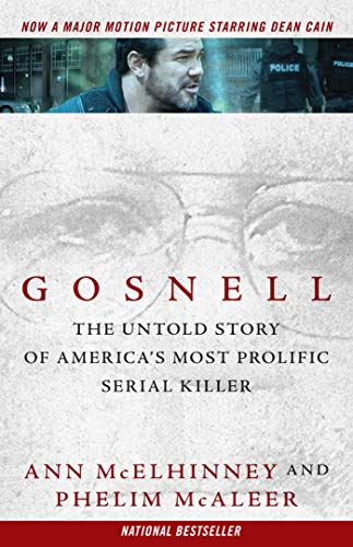 Gosnell: The Untold Story of America's Most Prolific Serial Killer (English Edition)