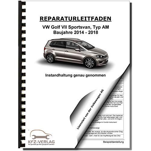 VW Golf 7 Sportsvan (14) Inspektion, Wartung, Pflege - Reparaturanleitung