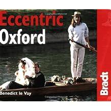 Eccentric Oxford (Bradt Travel Guides)
