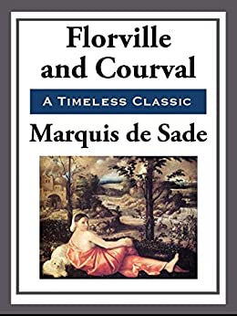 Florville and Courval by [de Sade,  Marquis]