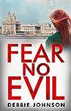 Fear No Evil by Debbie Johnson