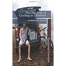 The Hazards of Cycling in Thailand: Guidelines for Tourists