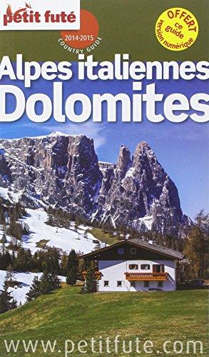 Petit Futé Dolomites Alpes italiennes