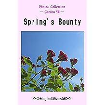 Photos Collection ― Garden Ⅷ ― Spring's Bounty (English Edition)