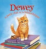 Dewey: Le Petit Chat de la Bibliotheque