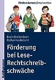 Förderung bei Lese-Rechtschreibschwäche (Fördern lernen)