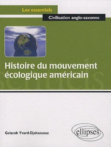Histoire du Mouvement Ecologique Americain