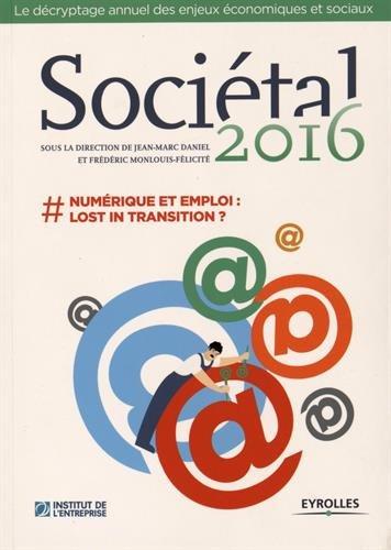 Socital 2016: #numrique et emploi : lost in transition ?
