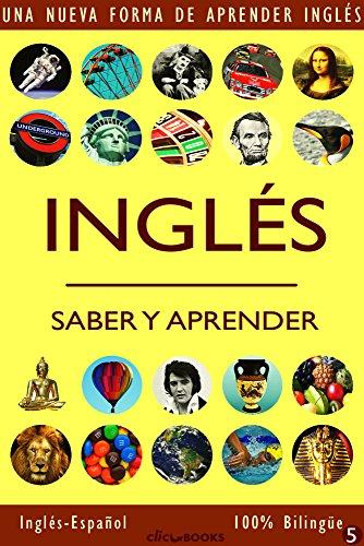 INGLÉS - SABER & APRENDER #5: Una nueva forma de aprender inglés por Clic-books Digital Media