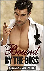 Bound By The Boss (Older Man Younger Man Erotica) (English Edition)