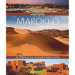 Highlights Marokko: Die 50 Ziele, die Sie gesehen haben sollten Autovermietung Marokko