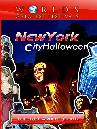 tivals - The Ultimate Guide to New York City Halloween [OV] (Halloween-city Com)