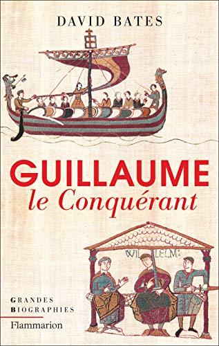 Guillaume le Conquérant par  (Broché - Feb 27, 2019)