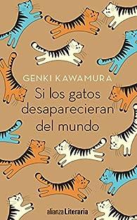 Si los gatos desaparecieran del mundo par Genki Kawamura