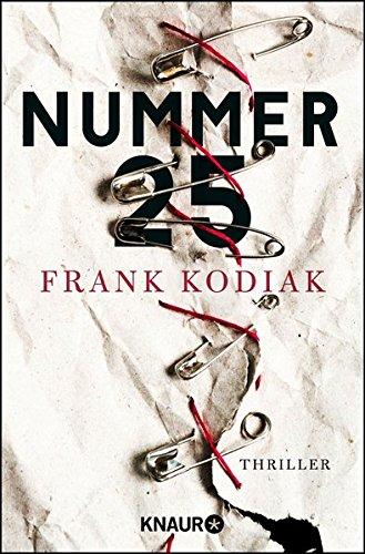 Buchseite und Rezensionen zu 'Nummer 25: Thriller' von Frank Kodiak