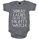 Body bebé Juego de Tronos Sorry Ladies I Am In The Night s Watch - Gris, 6-12 meses