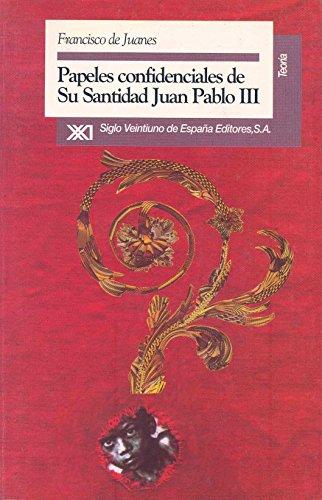 Papeles confidenciales de su Santidad Juan Pablo III (Teoría)