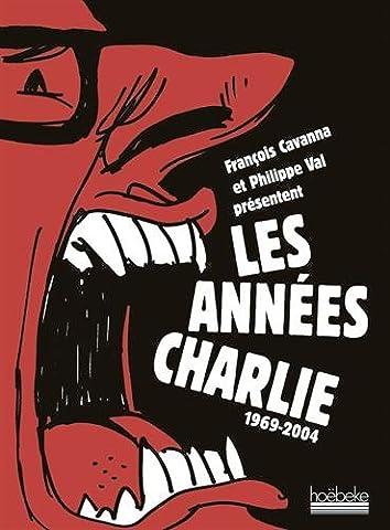 Les années Charlie: