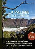 GEQUO La Palma Erlebnis-Reiseführer: Mit über 500 Farbbildern und den schönsten Wanderungen -