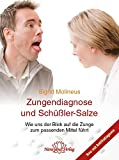 Zungendiagnostik und Schüßler-Salze (Amazon.de)