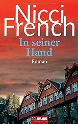 In seiner Hand: Roman